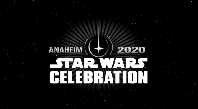 Star Wars Celebration | Anaheim 2020 Dates Announced