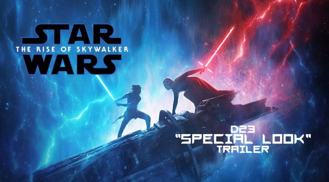 "The Rise of Skywalker | D23 ""Special Look"" Trailer"