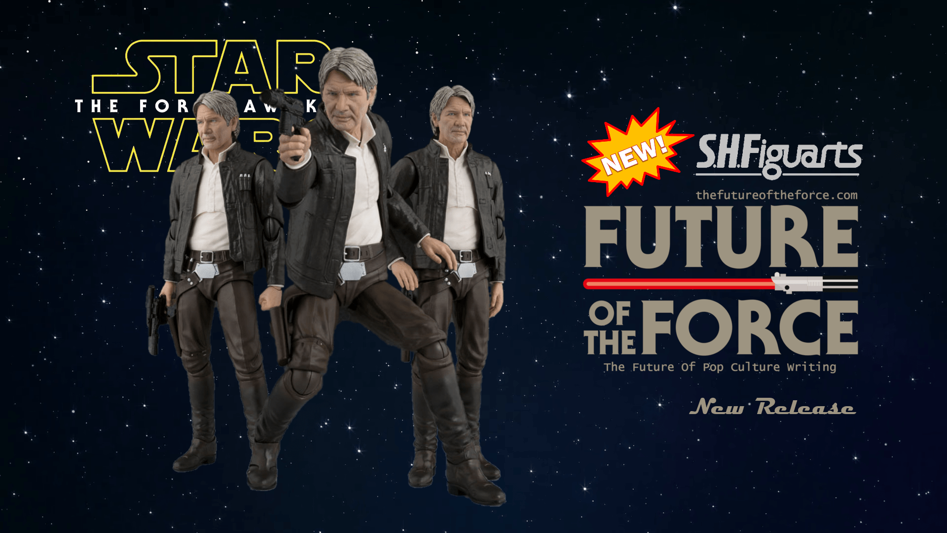 S.H. Figuarts News | Han Solo Star Wars: The Force Awakens in Production