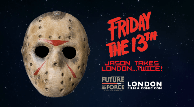 London Film & Comic Con | Jason Takes London…Twice!
