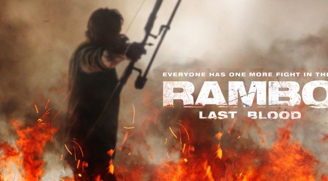 Rambo: Last Blood | New Poster and New Trailer Date Revealed