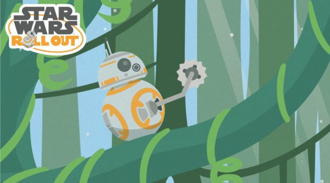 Star Wars Roll Out | BB-8 and the Jungle Adventure - Chapter 1
