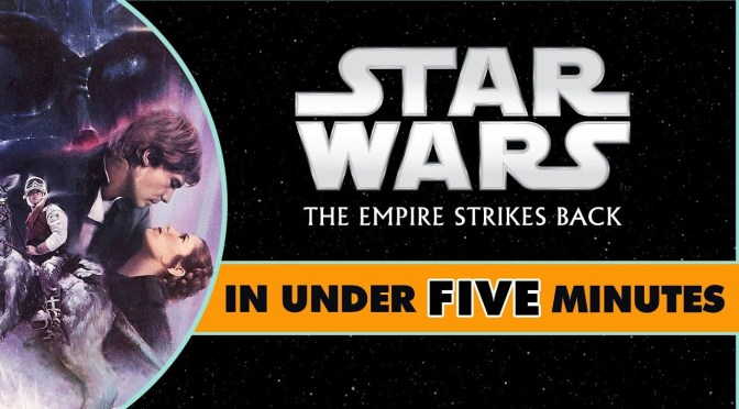 Star Wars In Under Five Minutes | The Empire Strikes Back