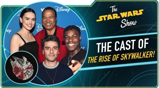The Star Wars Show | The Rise of Skywalker Cast is Excited for December