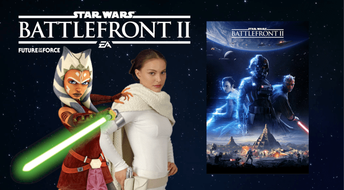 REPORT | Ahsoka Tano and Padme Amidala Coming to Star Wars: Battlefront II