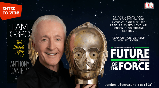 *Competition Closed* Win Tickets to See Anthony Daniels: My Life as C-3PO LIVE!