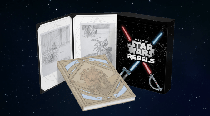 First Look | The The Art of Star Wars Rebels (Limited Edition)
