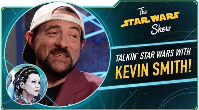 The Star Wars Show | We Assure You, Kevin Smith Loves Star Wars