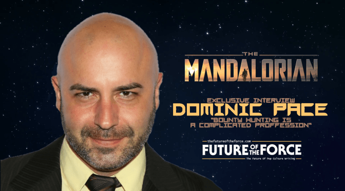 "EXCLUSIVE INTERVIEW | Dominic Pace (The Mandalorian) ""Bounty Hunting is a Complicated Profession"""