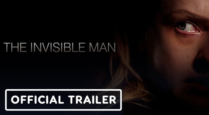 The Trailer for Universal's Reimagining of The Invisible Man has Arrived