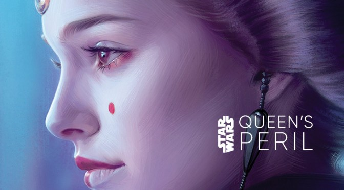 First Look | Padmé Amidala Returns in E.K. Johnston's Queen's Peril