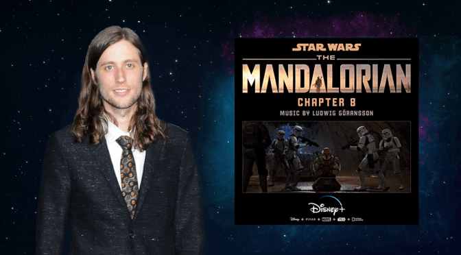 The Mandalorian | Ludwig Göransson's Chapter 8 Soundtrack Hits YouTube