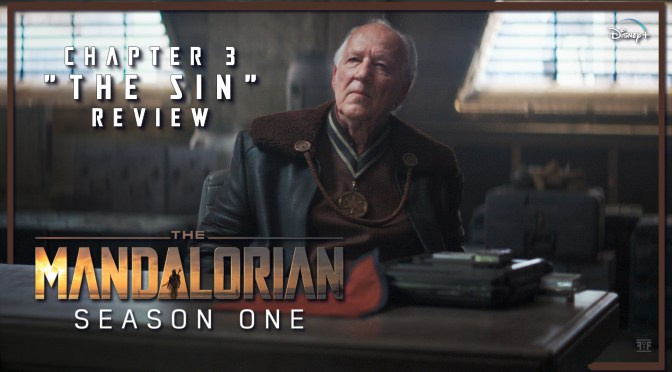 The Mandalorian: Chapter 3 'The Sin'