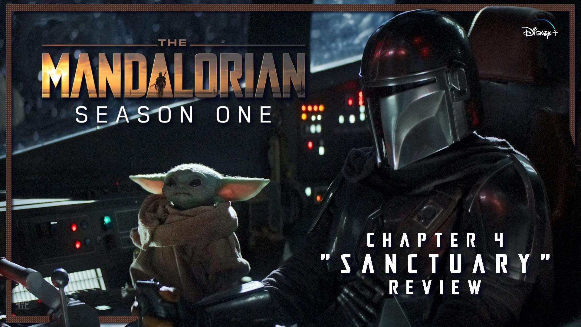 The Mandalorian Chapter 4 Sanctuary Review