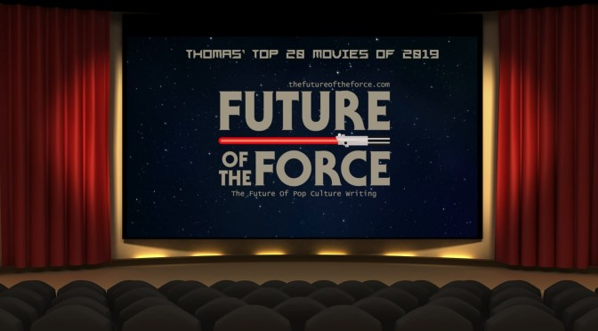The Best Of  2019 | Thomas' Final Top 20 Movies Of 2019
