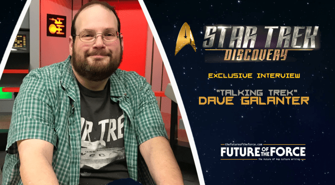 "Exclusive Interview | ""Talking Trek"" with Dave Galanter"
