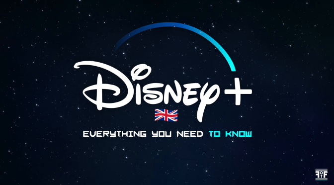 Disney Plus UK & Europe | Everything You Need To Know