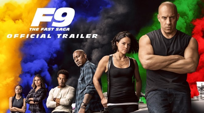 The New Trailer for F9 The Fast Saga Speeds Into Action!
