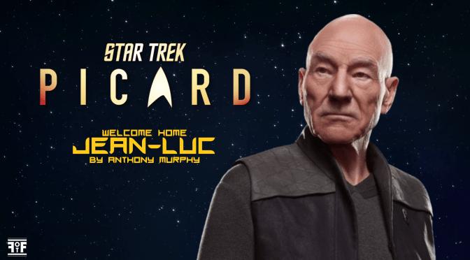 Star Trek Picard - Welcome Home Jean-Luc