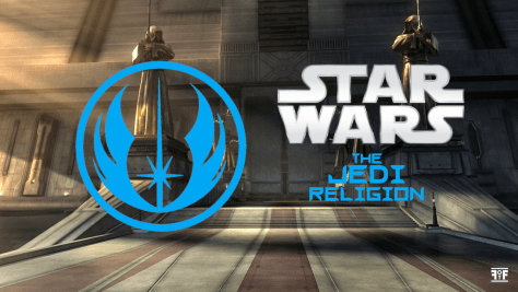 Star Wars The Jedi Religion