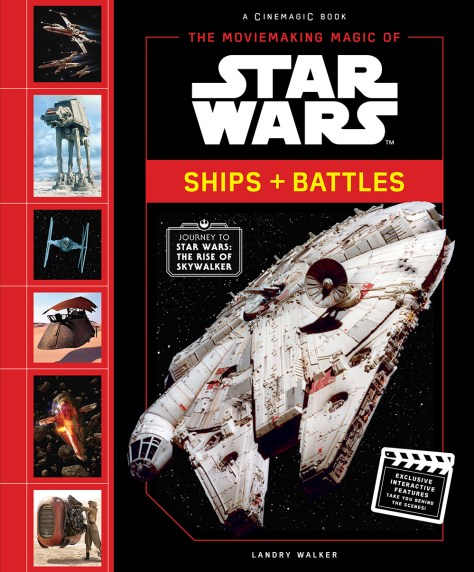 The Moviemaking Magic Of Star Wars: Ships + Battles Cover