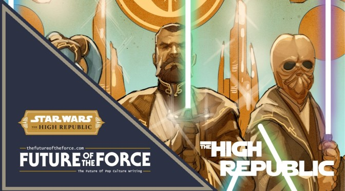 Star Wars | Will the High Republic Make The Same Mistake?