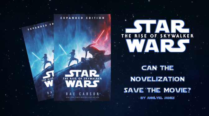 Can 'The Rise of Skywalker' Novelization Save the Movie?