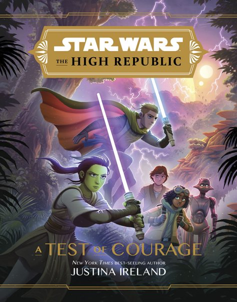Star Wars The High Republic - A Test Of Courage