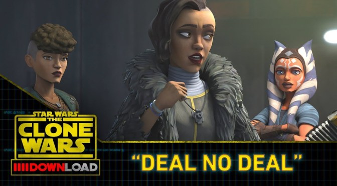 "Star Wars: The Clone Wars Download ""Deal No Deal"""