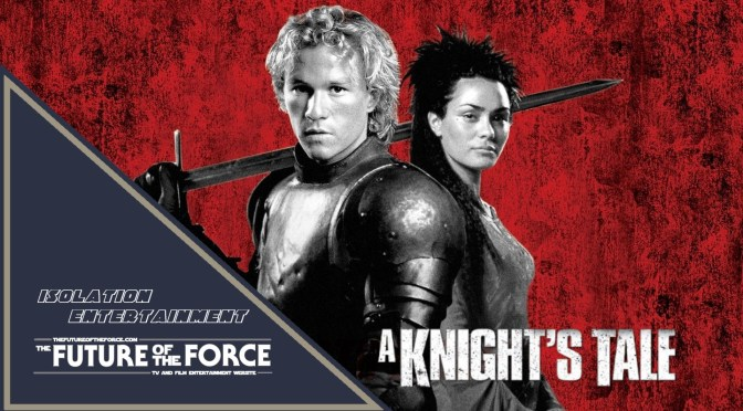 Isolation Entertainment | A Knight's Tale