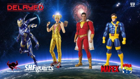 MAFEX AND S.H. FIGUARTS FIGURES DELAYED