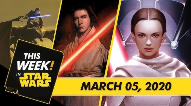 This Week! in Star Wars | Ben Solo Turns to the Dark Side, The Rise of Skywalker Expands, and More!