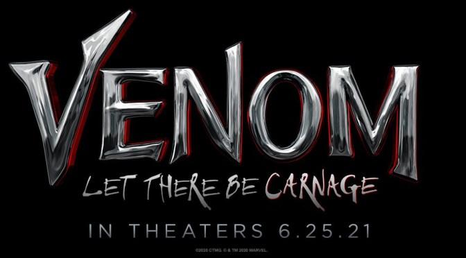 'Venom: Let There Be Carnage' Delayed By Sony