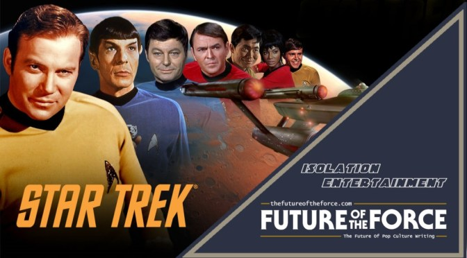 Isolation Entertainment | Star Trek: The Original Series