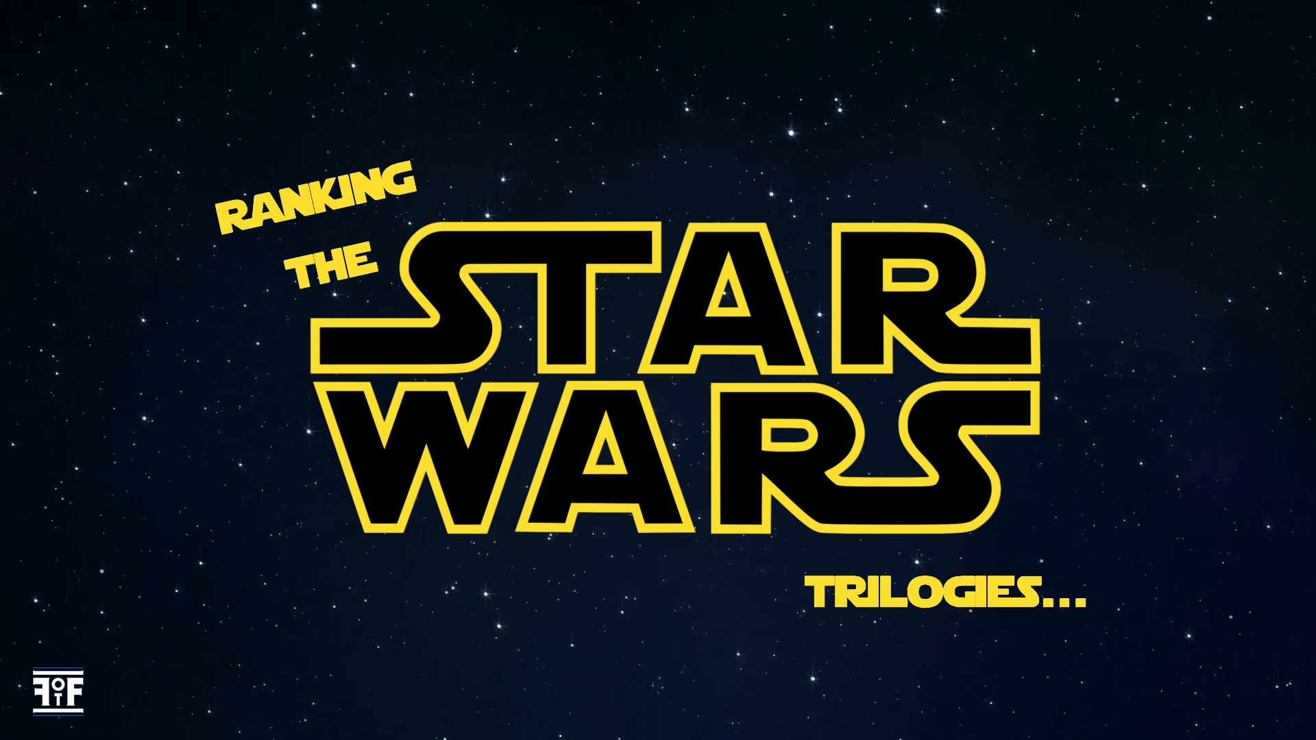My Ranking of the 'Star Wars' Trilogies