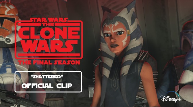 Star Wars The Clone Wars Shattered Official Clip