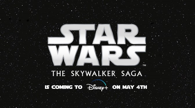 Star Wars The Rise Of Skywalker is Coming To Disney+ On May 4th