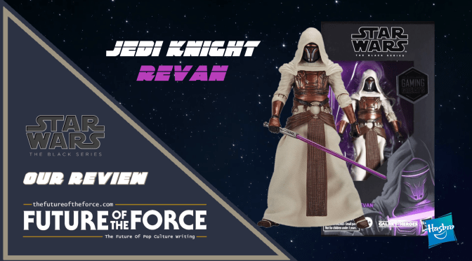 Hasbro Star Wars Black Series Jedi Knight Revan Review