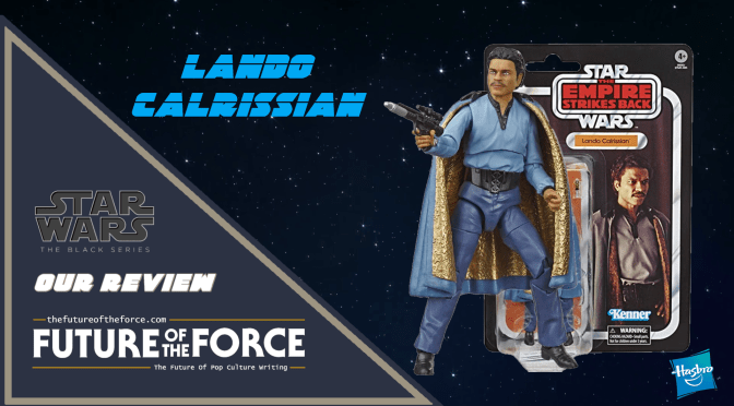 Black Series Review | Lando Calrissian (The Empire Strikes Back)