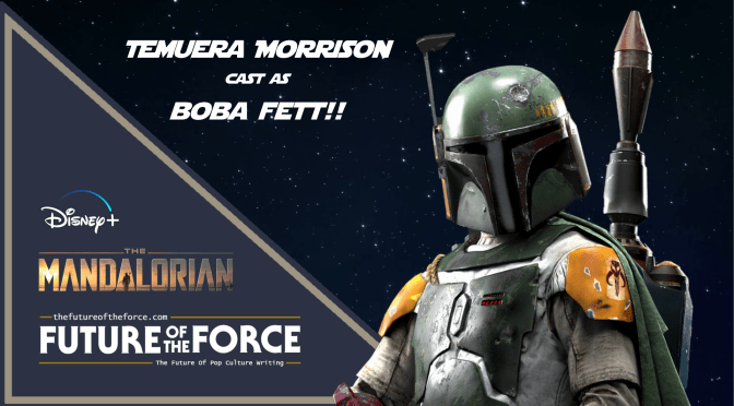 Temuera Morrison Officially Listed As Boba Fett in The Mandalorian Season 2