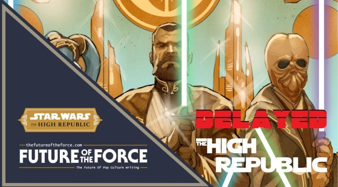 Star-Wars-The-High-Republic-Delayed
