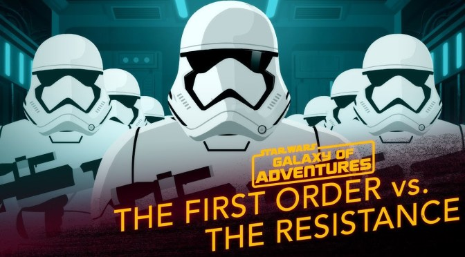 Star Wars: Galaxy of Adventures | The First Order vs. The Resistance