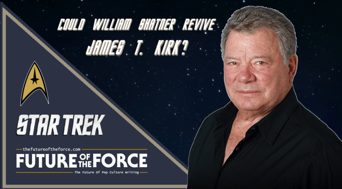Could William Shatner Be About to Revive James T. Kirk?