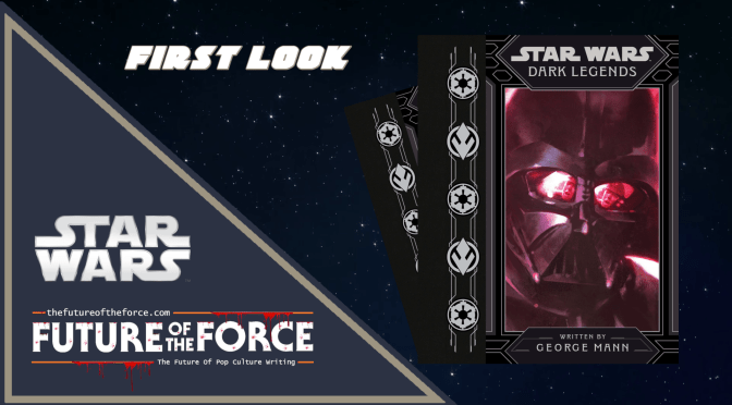 First Look - Star Wars Dark Legends