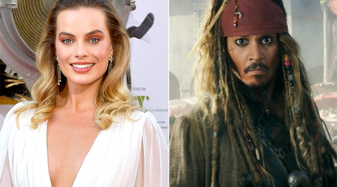 Drink Up Me Hearties! Margot Robbie To Lead New Pirates Adventure.