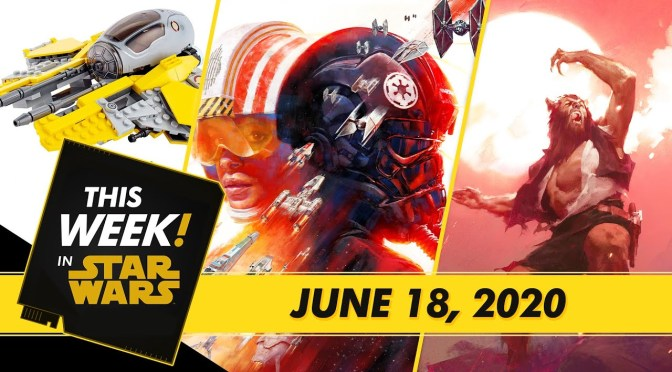 This Week! in Star Wars | Star Wars: Squadrons Reports In, Brand New Star Wars LEGO Sets, and More!