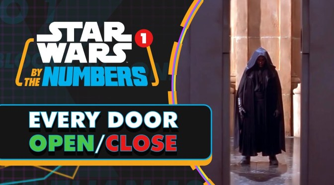 Star Wars By The Numbers | Doors Opening Vs. Doors Closing in Star Wars