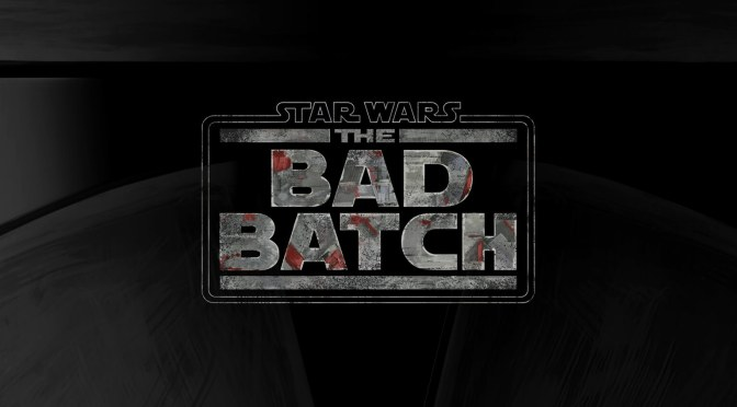 Star Wars: The Bad Batch | New Disney+ Series Announced