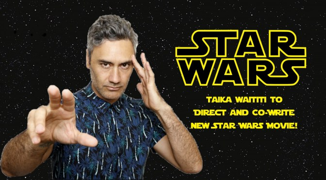 Will Taika Waititi Give Us the First 'Star Wars' Comedy?