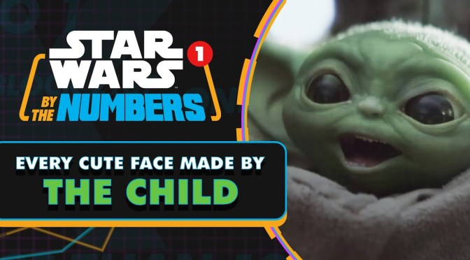 Star Wars By The Numbers | Every Cute Face Made By The Child